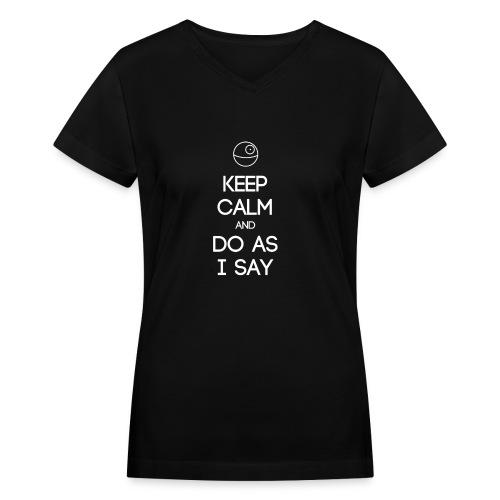 INTJ ~ Keep Calm and Do As I Say Women's V-Neck - Women's V-Neck T-Shirt
