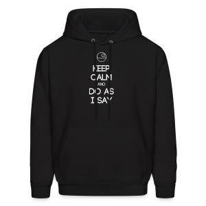 INTJ ~ Keep Calm and Do As I Say Men's Hoodie - Men's Hoodie