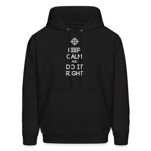ESTJ ~ Keep Calm and Do It Right Men's Hoodie - Men's Hoodie