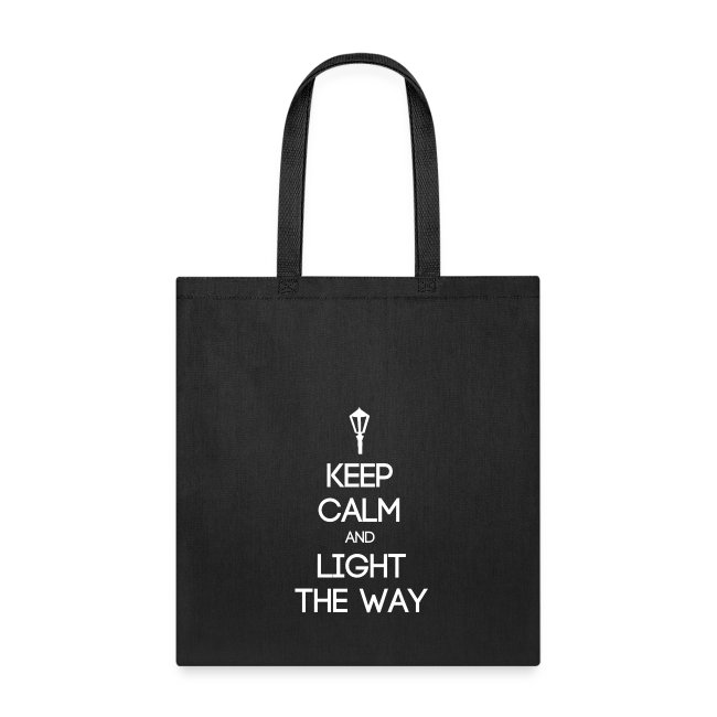 INFP ~ Keep Calm and Light the Way Tote Bag