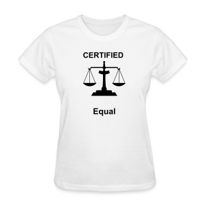 Women's T Certified equal - Women's T-Shirt