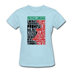 Women's T Political Language - Women's T-Shirt