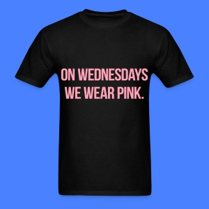 On Wednesdays We Wear Pink T-Shirts - Men's T-Shirt