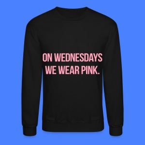 On Wednesdays We Wear Pink Long Sleeve Shirts - Crewneck Sweatshirt