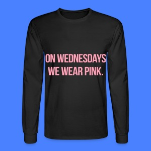 On Wednesdays We Wear Pink Long Sleeve Shirts - Men's Long Sleeve T-Shirt
