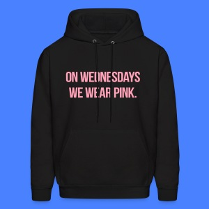 On Wednesdays We Wear Pink Hoodies - Men's Hoodie