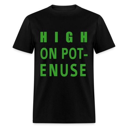Men's T-Shirt - school,potenuse,pot,peele,marijuana,key,iglesias,high on,high,drugs