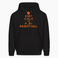 Keep calm and play Basketball Hoodies