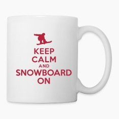 Keep calm and snowboard on Bottles & Mugs