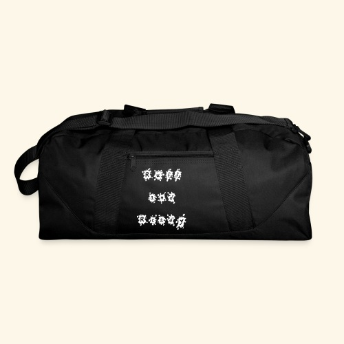 Ruff and Ready - Duffel Bag