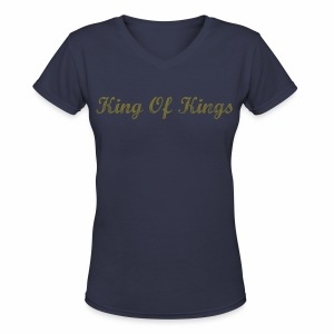 King Of Kings Lord Of Lords  - Women's V-Neck T-Shirt