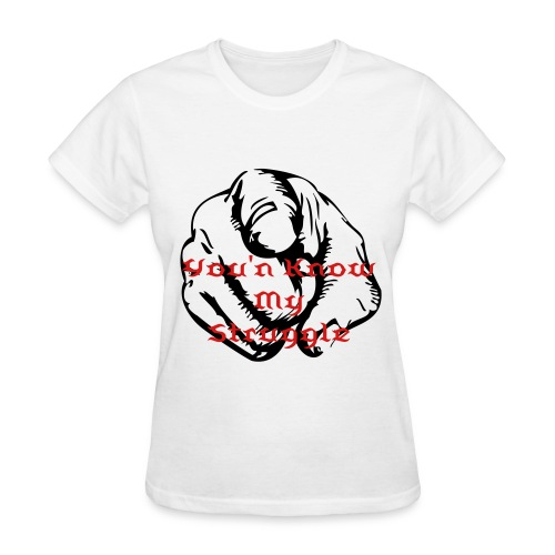 Struggle - Women's T-Shirt