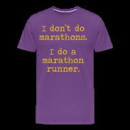 T-Shirts ~ Men's Premium T-Shirt ~ MENS RUNNING T SHIRT – DONT DO MARATHONS