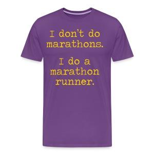 MENS RUNNING T SHIRT – DONT DO MARATHONS - Men's Premium T-Shirt