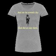 T-Shirts ~ Women's Premium T-Shirt ~ WOMENS RUNNING T SHIRT – GOD EASY THREE