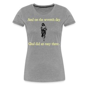 WOMENS RUNNING T SHIRT – GOD EASY THREE - Women's Premium T-Shirt