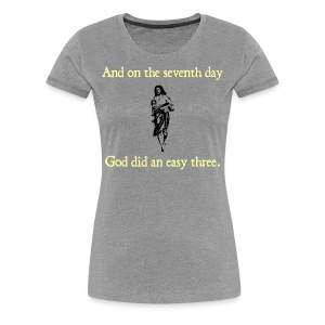 WOMENS RUNNING T SHIRT – GOD EASY THREE - Women's Premium T-Shirt