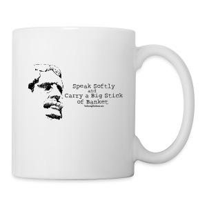 Big Stick - Coffee/Tea Mug