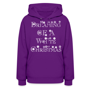 Dreaming of a White Christmas - Women's Hoodie