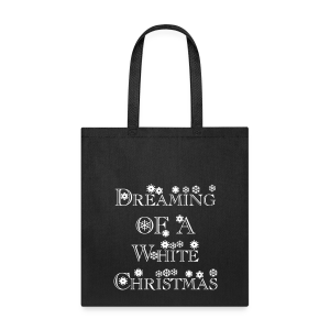 Dreaming of a White Christmas - Tote Bag