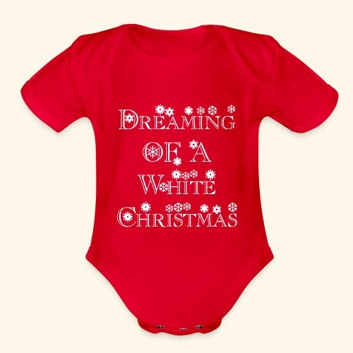 Dreaming of a White Christmas - Organic Short Sleeve Baby Bodysuit