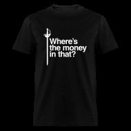 T-Shirts ~ Men's T-Shirt ~ Motto