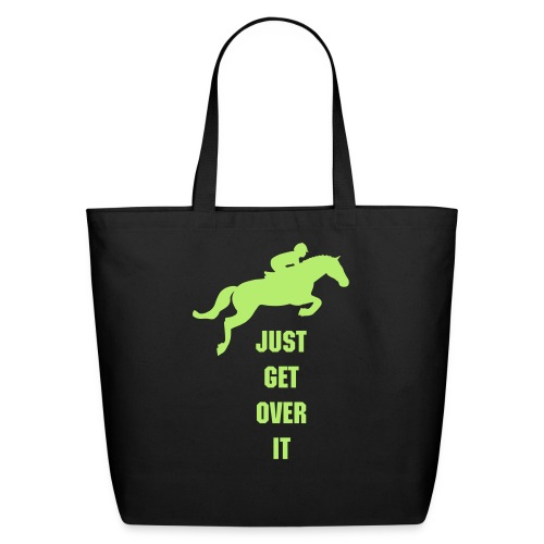 Just get over it jumpers tote - Eco-Friendly Cotton Tote