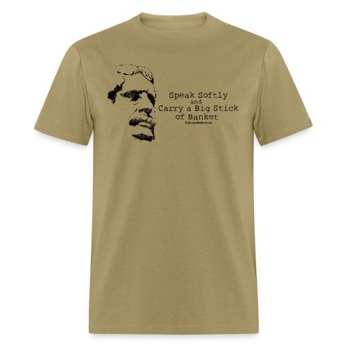 Big Stick - Men's T-Shirt