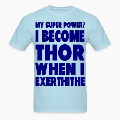 Become Thor T-Shirts