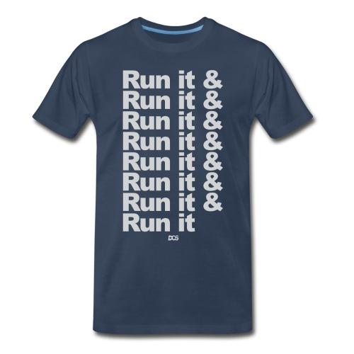 Run it & Run it & Run it shirt - Men's Premium T-Shirt