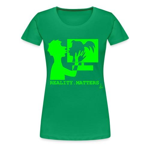 Reality matters - Women's Premium T-Shirt