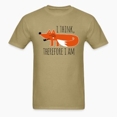 Fox Philosophy quote i think therefore i am geek T-Shirts