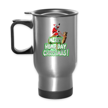 Merry Hump Day Christmas Stainless Travel Mug