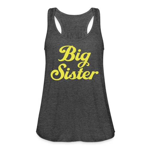 Big Sister - Women's Flowy Tank Top by Bella