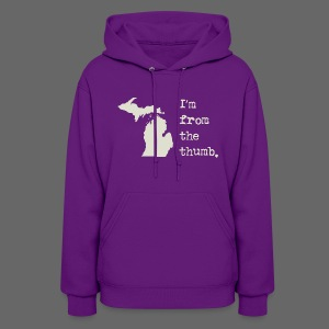I'm From the Thumb - Women's Hoodie