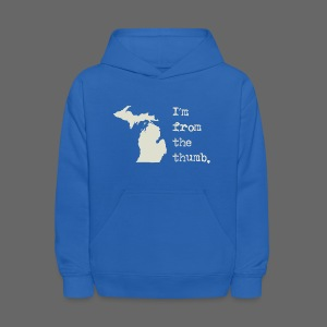 I'm From the Thumb - Kids' Hoodie