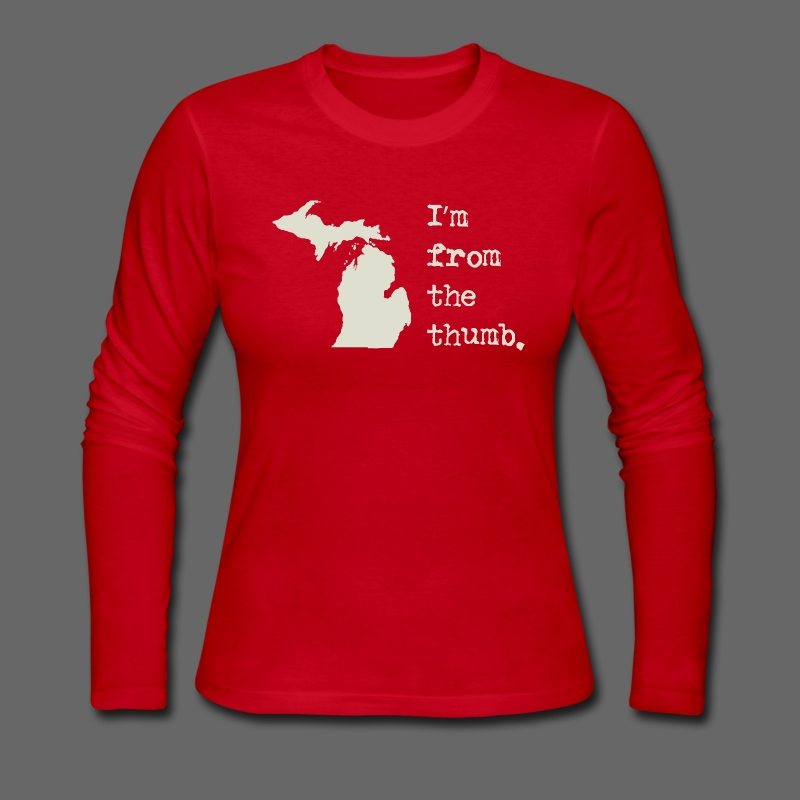 I'm From the Thumb - Women's Long Sleeve Jersey T-Shirt
