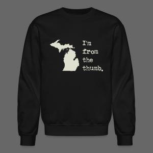 I'm From the Thumb - Crewneck Sweatshirt