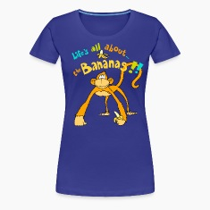 Life's all about the Bananas Women's T-Shirts