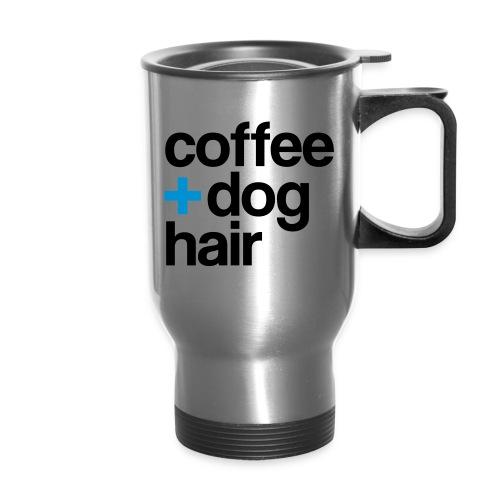 Coffee + Dog Hair - travel mug - Travel Mug