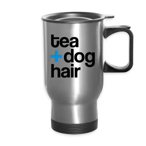 Tea + Dog Hair - travel mug - Travel Mug