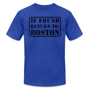 If Found Return to Boston - Men's T-Shirt by American Apparel