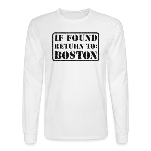 If Found Return to Boston - Men's Long Sleeve T-Shirt