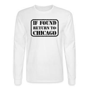 If Found Return To Chicago - Men's Long Sleeve T-Shirt