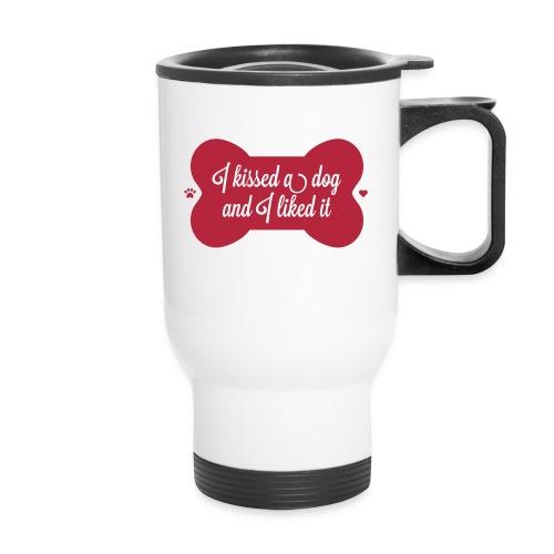 I kissed a dog - travel mug - Travel Mug