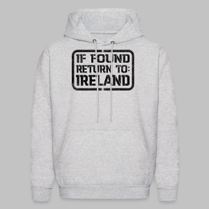 If Found Return To Ireland - Men's Hoodie