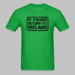 If Found Return To Ireland - Men's T-Shirt