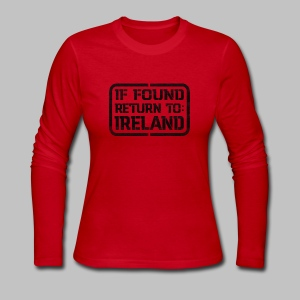 If Found Return To Ireland - Women's Long Sleeve Jersey T-Shirt