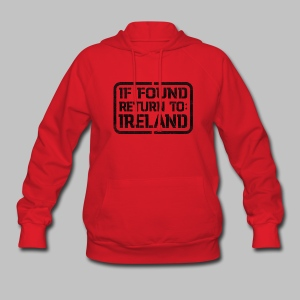 If Found Return To Ireland - Women's Hoodie