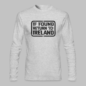 If Found Return To Ireland - Men's Long Sleeve T-Shirt by Next Level